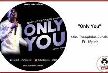 Theophilus sunday only you