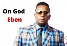 on god by Eben