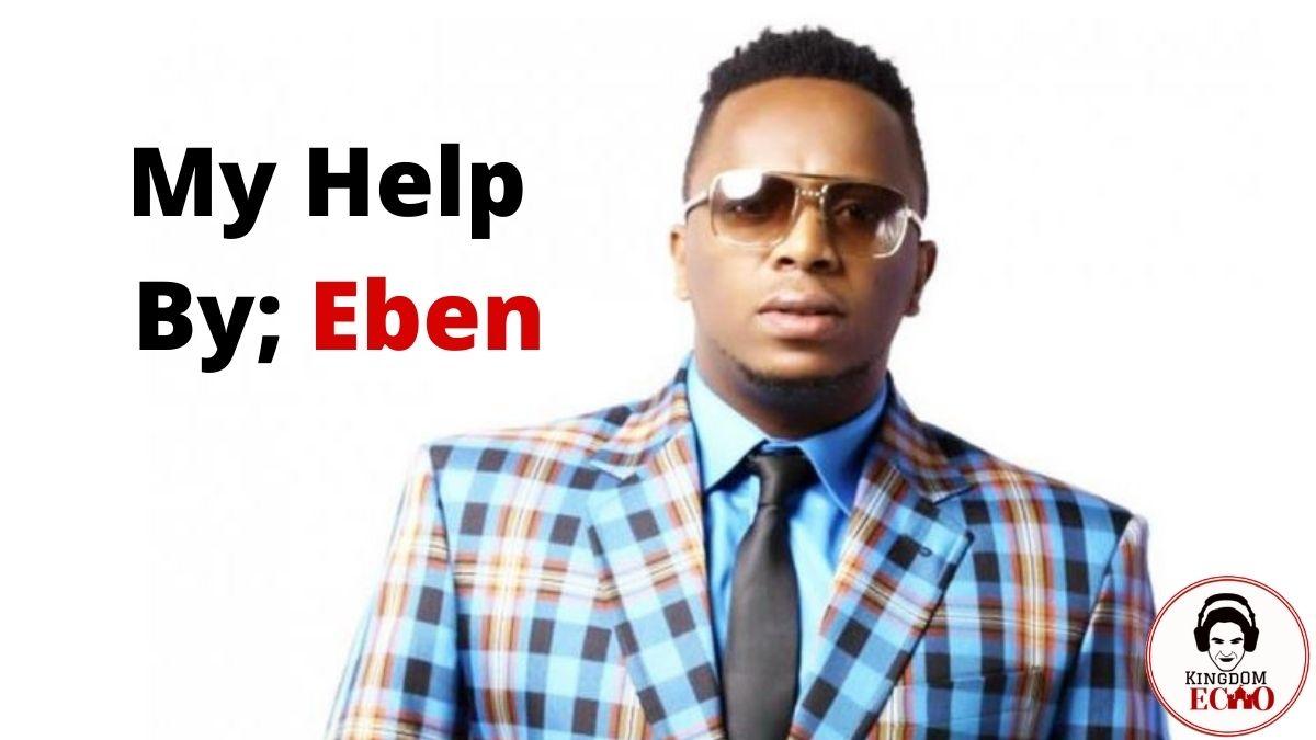 My help eben