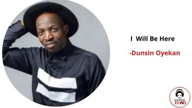 i will be here by Dunsin oyekan