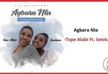 agbara nla ft Tope alabi
