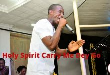 Holy Ghost Carry Me Dey Go By Theophilus Sunday