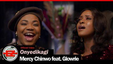 download oyediekagie 8211 mercy chinwo ft glorie mp3 lyrics 038 video o4pm6f5zv4I