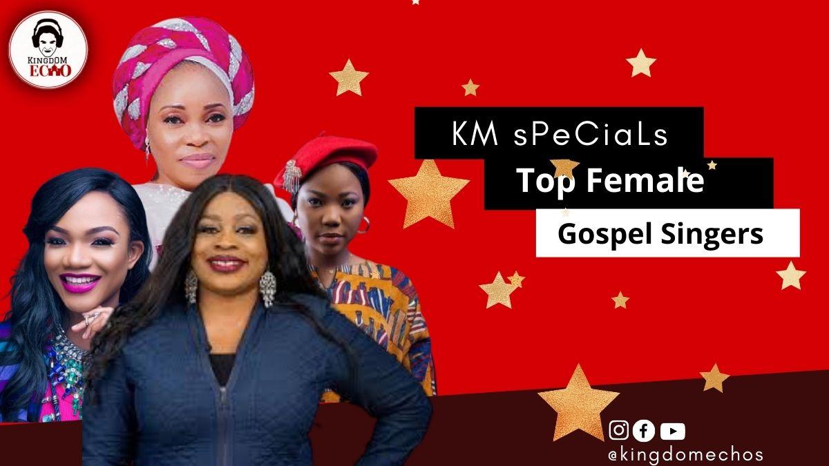 Top 10 Female Gospel Singers in Nigeria