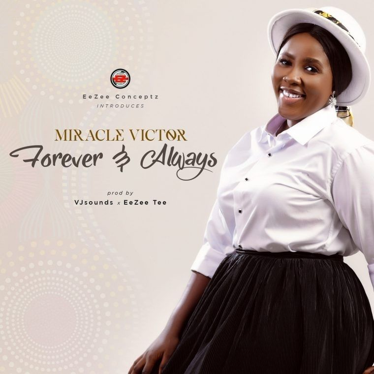 Victor Miracle Forever & Always