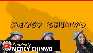 download suddenly 038 amazing god 8211 mercy chinwo 98ne a5OKiU